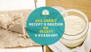 banner ako zmenit recept s drozdim na kvaskovy