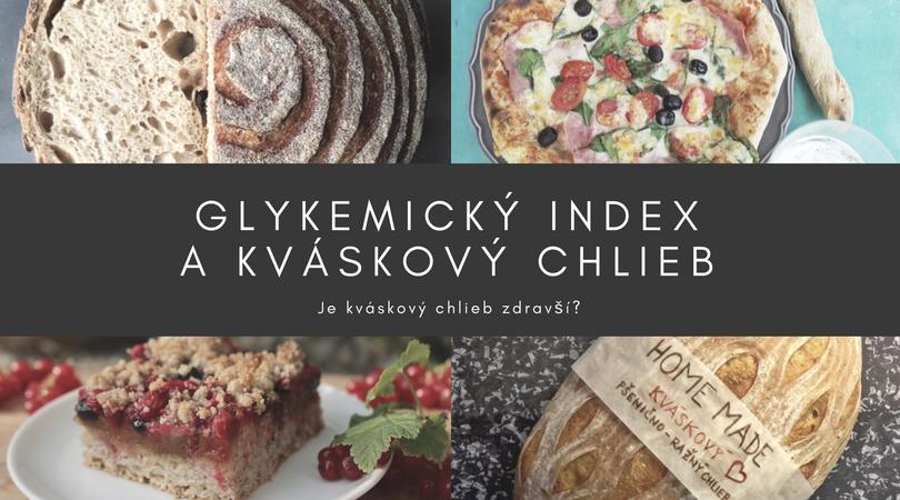 glykemicky index a kvaskovy chlieb