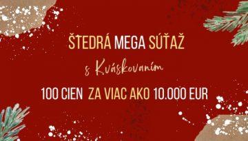 Štedrá MEGA súťaž s Kváskovaním